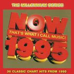 Pochette Now That's What I Call Music! 1995: The Millennium Series