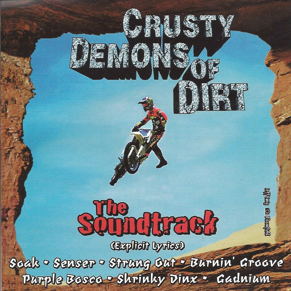 Crusty Demons of Dirt: The Soundtrack (OST) - Various Artists
