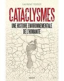 Couverture Cataclysmes : Une histoire environnementale de l'humanité