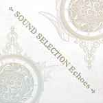 Pochette Fire Emblem Echoes : Shadows of Valentia - Sound Selection Echoes (OST)