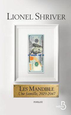 Couverture Les Mandible : une famille, 2029-2047