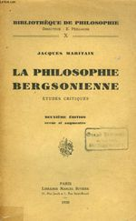Couverture La Philosophie bergsonienne