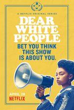 Affiche Dear White People