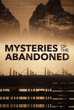 Affiche Mysteries of the Abandoned