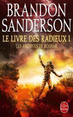 Couverture Le livre des Radieux, volume 1 (Les archives de Roshar, Tome 2)