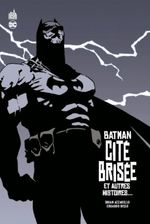 Couverture Batman Cité Brisée