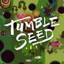 Jaquette TumbleSeed