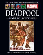 Couverture Deadpool : Il faut soigner le soldat Wilson - Marvel Comics La collection (Hachette), tome 84
