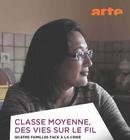 Affiche Classe moyenne, des vies sur le fil