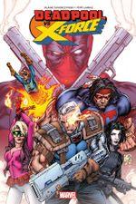 Couverture Le temps de mourir - Deadpool vs. X-Force