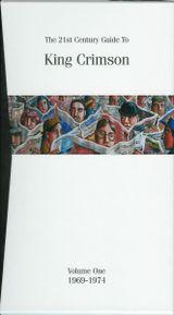 Pochette The 21st Century Guide to King Crimson, Volume 1: 1969–1974