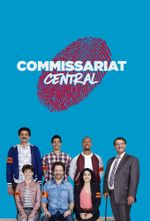 Affiche Commissariat Central