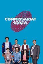 Affiche Commissariat Central