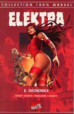 Couverture Déchéance - Elektra (100% Marvel), tome 2
