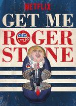 Affiche Get Me Roger Stone