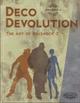 Couverture Deco Devolution: The Art of BioShock 2