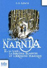 Couverture Le Lion, la Sorcière blanche et l'Armoire magique - Le Monde de Narnia, tome 2