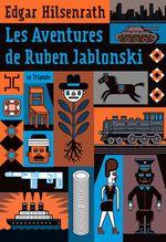 Couverture Les Aventures de Ruben Jablonski