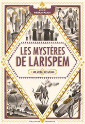 Couverture Les jeux du siècle - Les Mystères de Larispem, tome 2