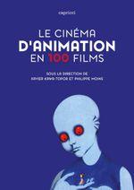 Couverture Le cinéma d'animation en 100 films