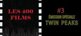 Vidéo LES 400 FILMS (#3) - TWIN PEAKS