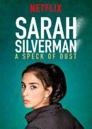 Affiche Sarah Silverman: A Speck of Dust