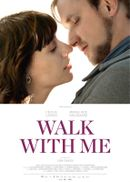 Affiche Walk with Me