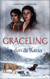 Couverture Graceling, tome 1 : Le Don de Katsa
