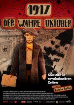 Affiche 1917: La vérité sur Octobre