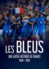 Affiche Les Bleus - Une autre histoire de France, 1996-2016