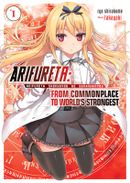 Couverture Arifureta: From Commonplace to World's Strongest: Volume 1