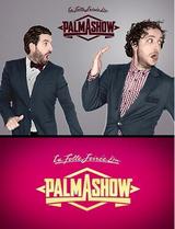 Affiche La folle soirée du Palmashow