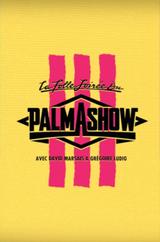 Affiche La folle soirée du Palmashow III