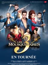 Affiche Les 3 Mousquetaires : Le Spectacle musical