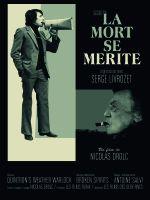 Affiche La Mort se mérite, digressions avec Serge Livrozet