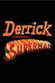 Affiche Derrick contre Superman