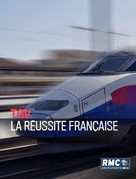 Tgv,la reussite francaise