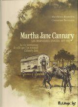 Couverture Les dernières années 1877-1903 - Martha Jane Cannary, tome 3