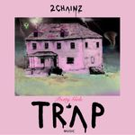 Pochette Pretty Girls Like Trap Music