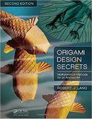 Couverture Origami Design Secrets: Mathematical Methods for an Ancient Art, Second Edition