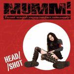 Pochette MUMM! Culture Against Racism, Violence, Intolerance: Head/Shot