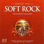 Pochette Greatest Ever! Soft Rock: The Definitive Collection