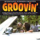 Pochette Groovin': 20 Soulful Summer Grooves