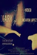 Affiche The Video Diary Of Ricardo López