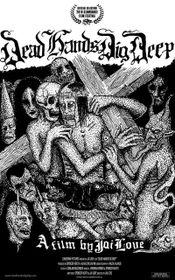 Affiche Dead Hands Dig Deep