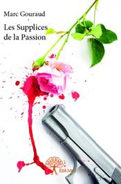 Couverture Les Supplices De La Passion