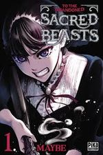 Couverture To The Abandoned Sacred Beasts - Tome 1