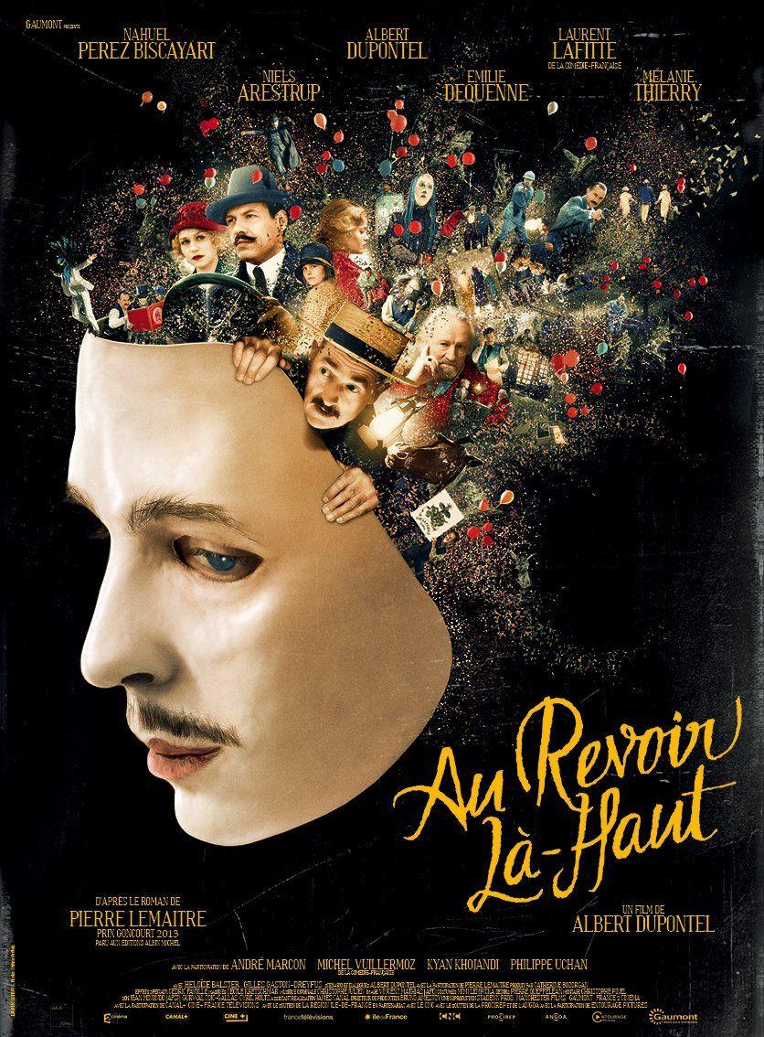 Poster phim Hẹn gặp lại trên kia, đạo diễn Albert Dupontel, biên kịch Pierre Lemaître