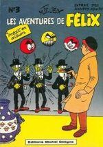 Couverture Les aventures de Félix, tome 3