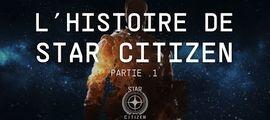 Vidéo L'HISTOIRE DE STAR CITIZEN - Le Lore   Part .1 [FR]